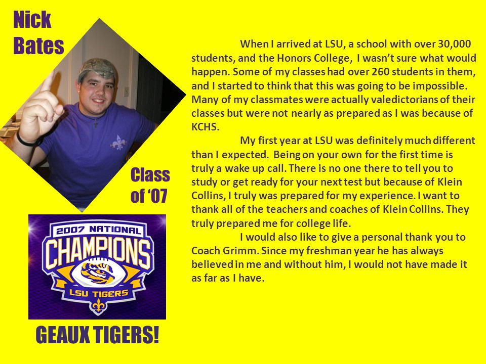 Nick Bates GEAUX TIGERS! Class of '07