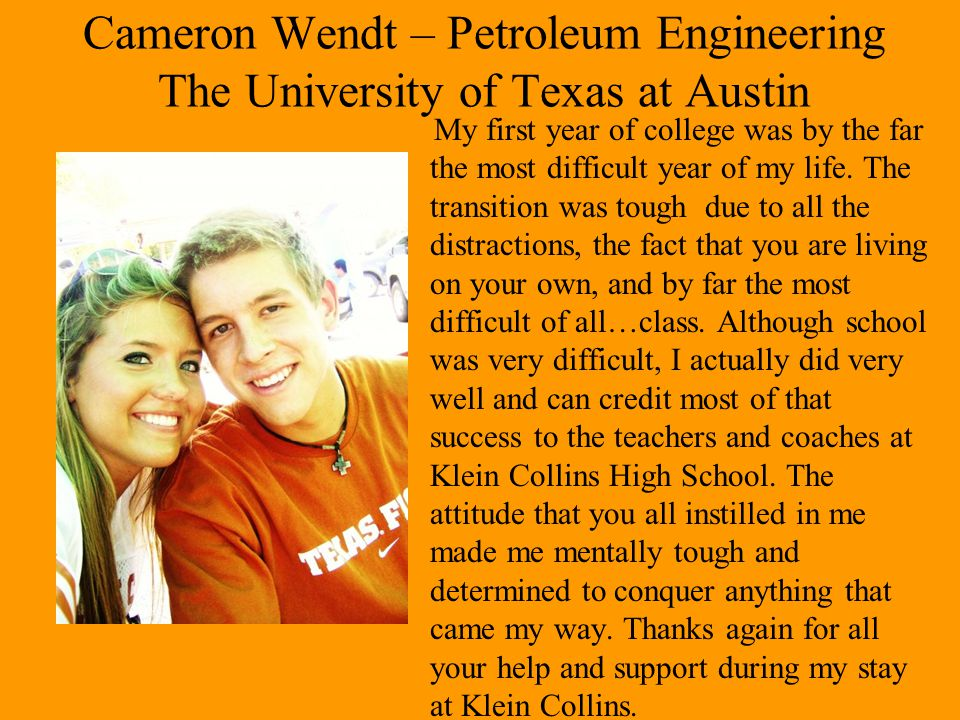 Cameron Wendt – Petroleum Engineering The University of Texas at Austin