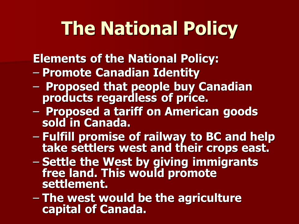 The National Policy Elements of the National Policy: