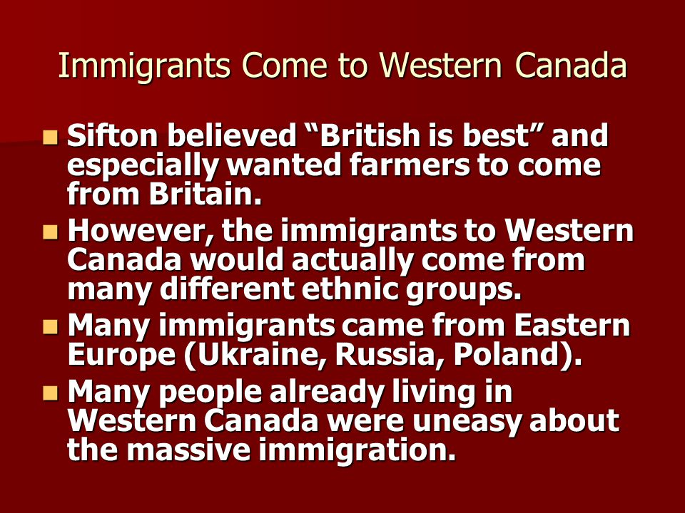 Immigrants Come to Western Canada