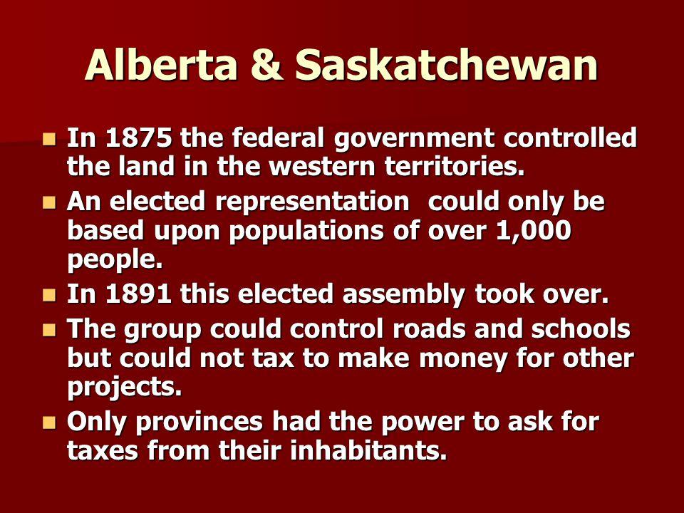 Alberta & Saskatchewan