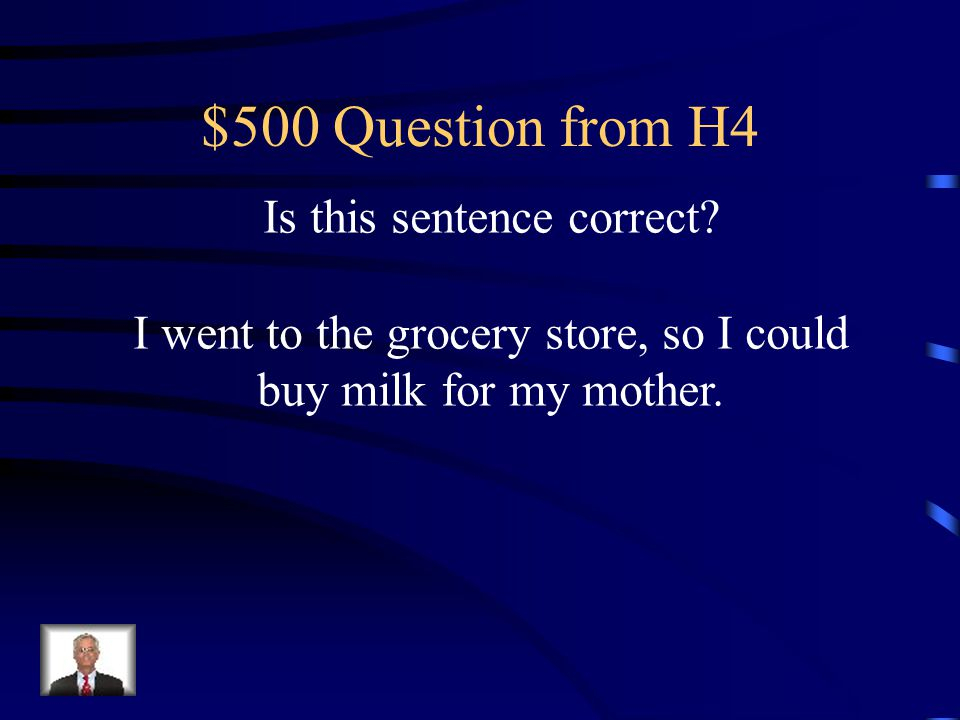 $500 Question from H4 Is this sentence correct