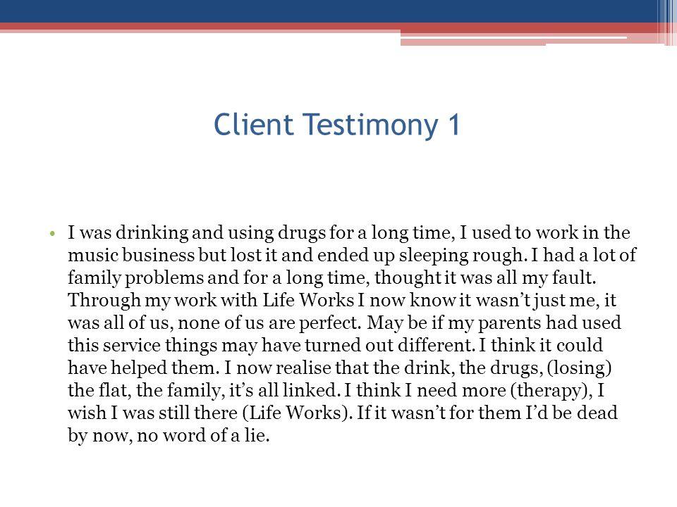 Client Testimony 1