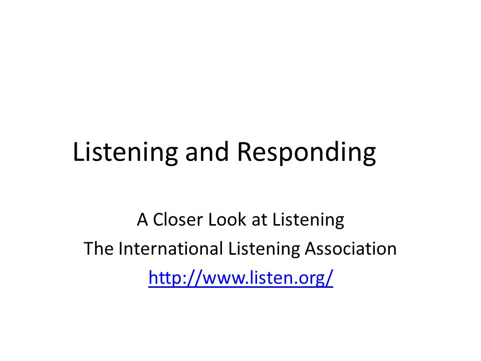 Listening and Responding