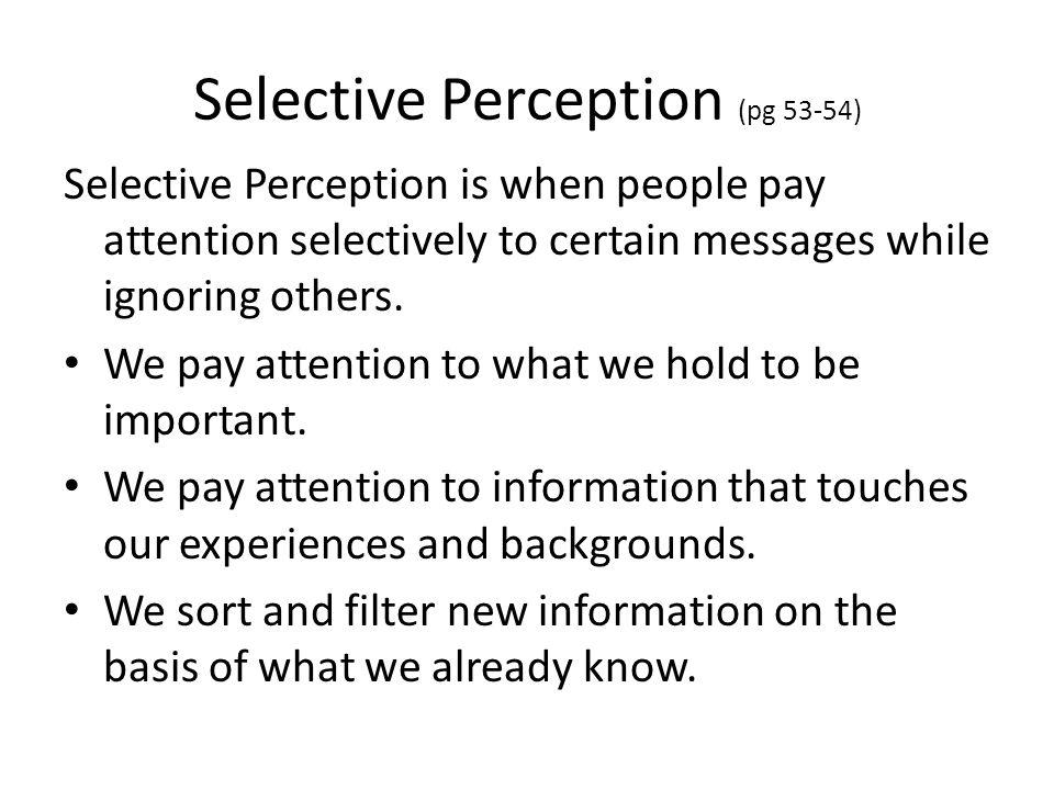 Selective Perception (pg 53-54)