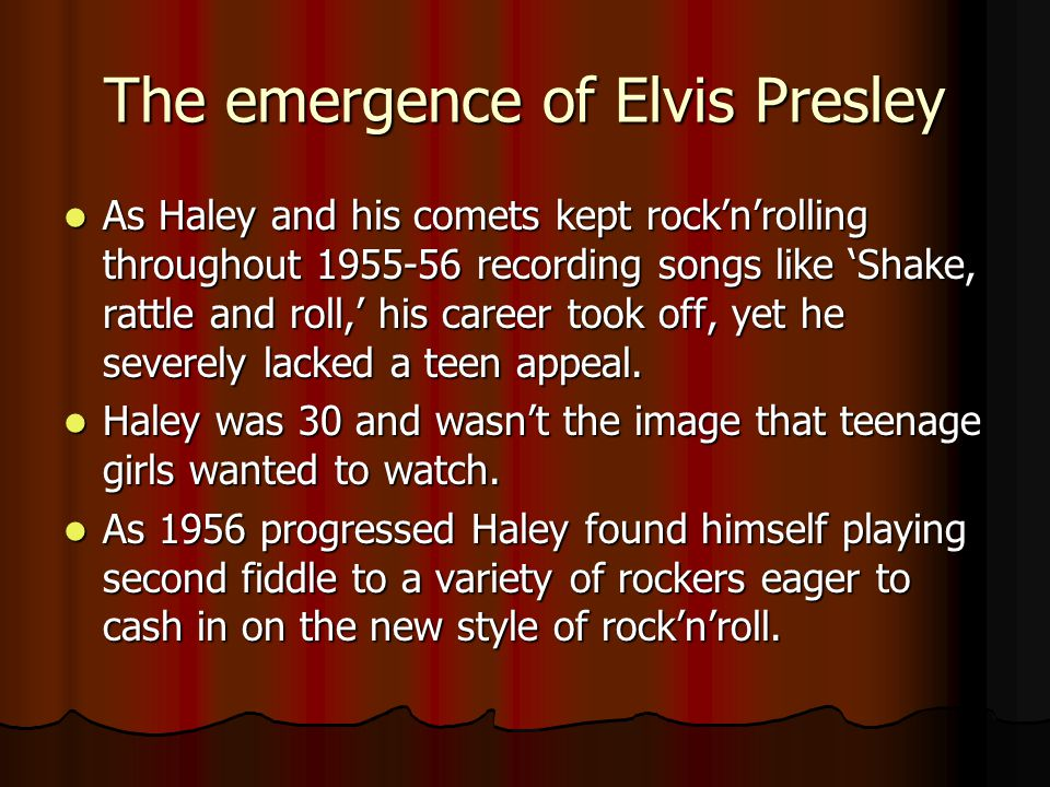 The emergence of Elvis Presley