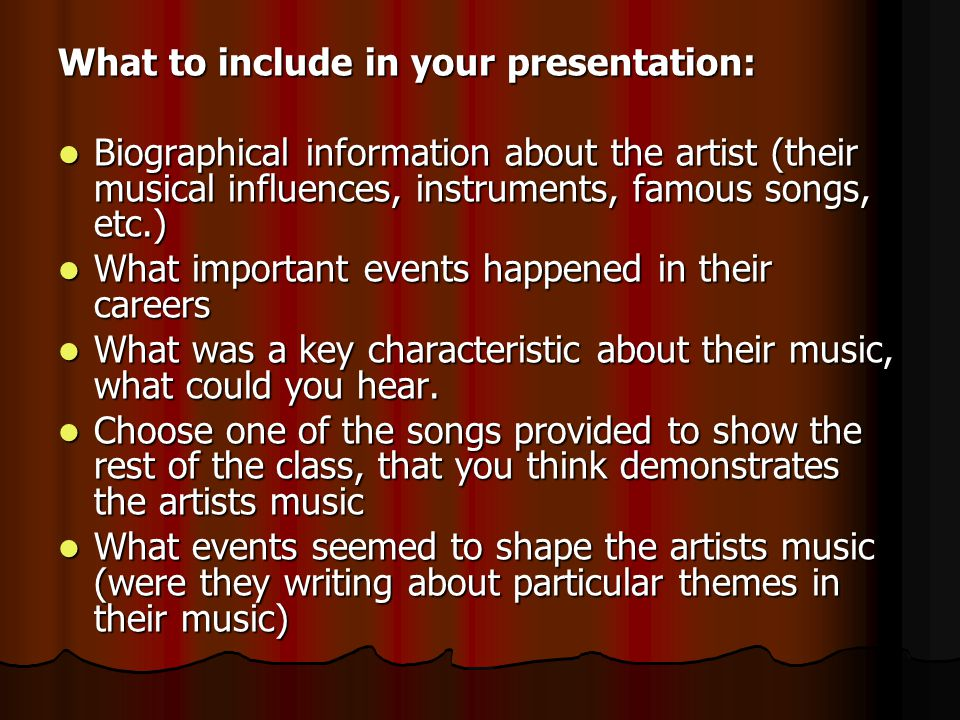 What to include in your presentation: