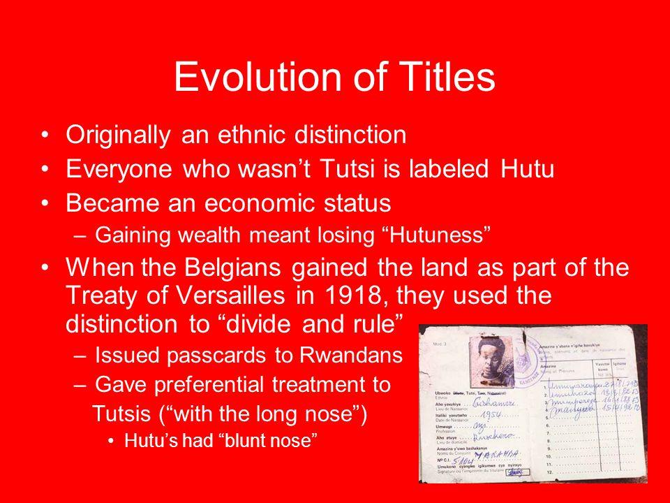 Evolution of Titles Originally an ethnic distinction