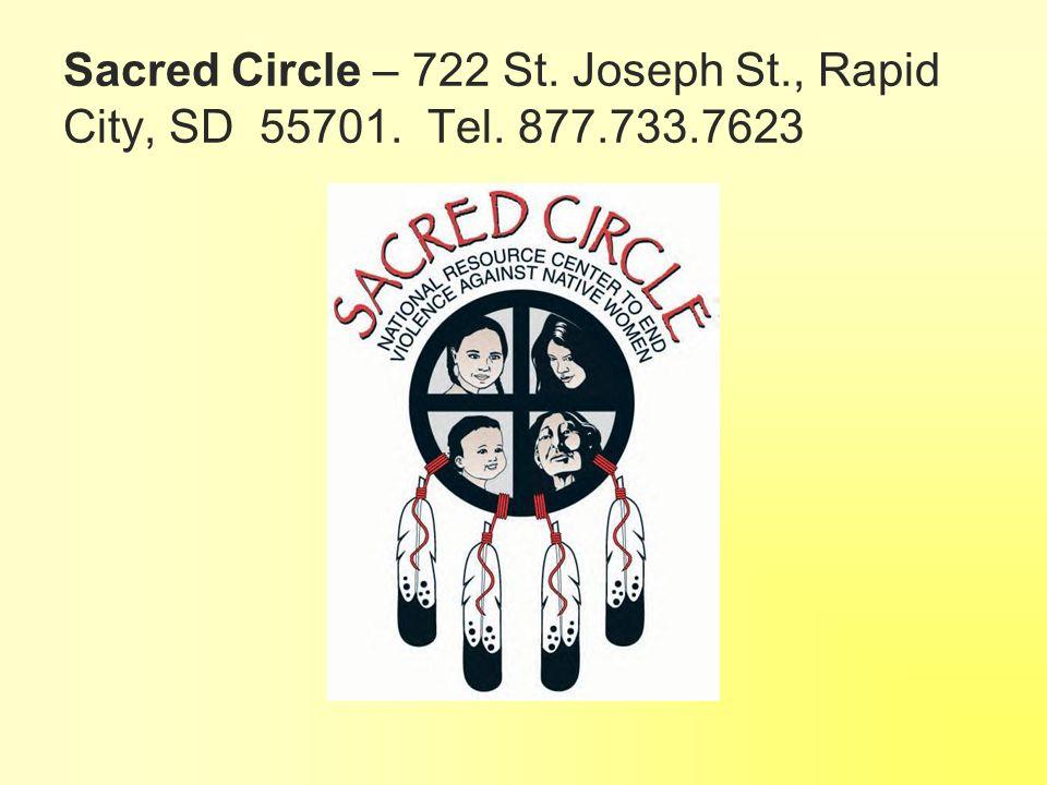 Sacred Circle – 722 St. Joseph St. , Rapid City, SD 55701. Tel. 877