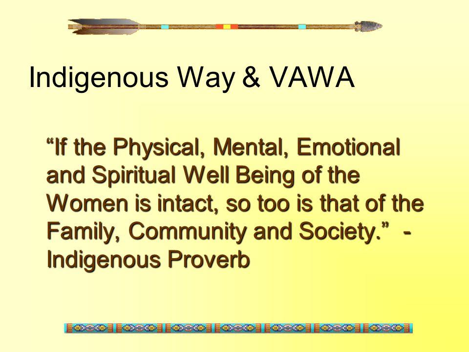 Indigenous Way & VAWA