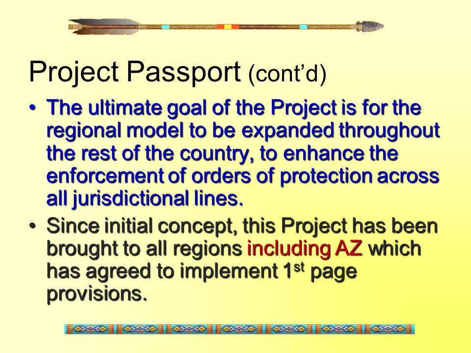 Project Passport (cont'd)