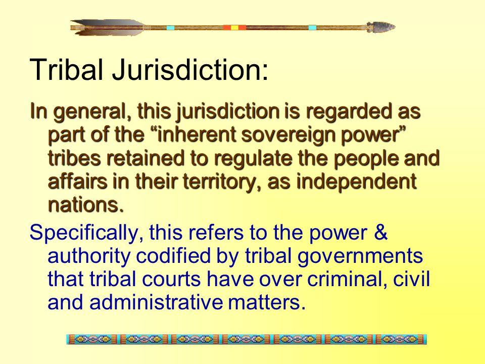 Tribal Jurisdiction: