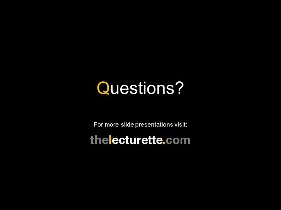 For more slide presentations visit: