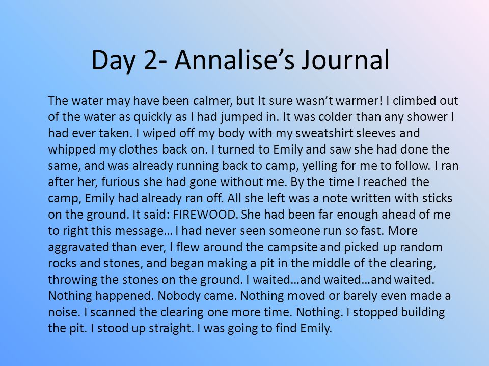 Day 2- Annalise's Journal