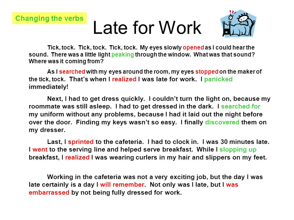 Late for Work Changing the verbs