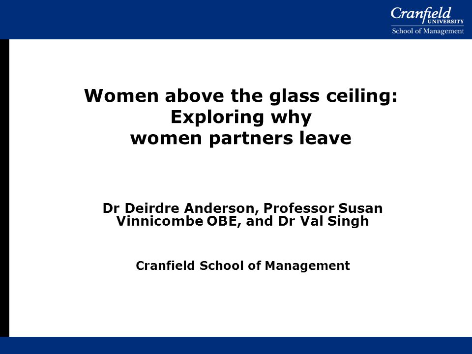 Women above the glass ceiling: Exploring why women partners leave