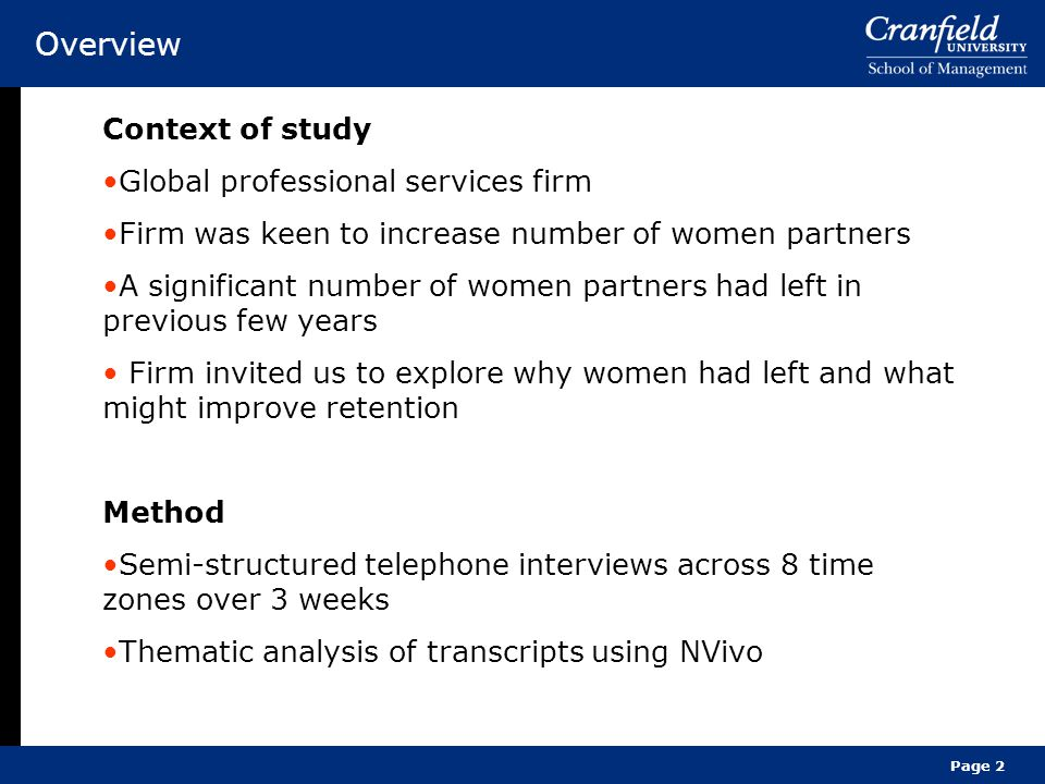 Overview Context of study Global professional services firm