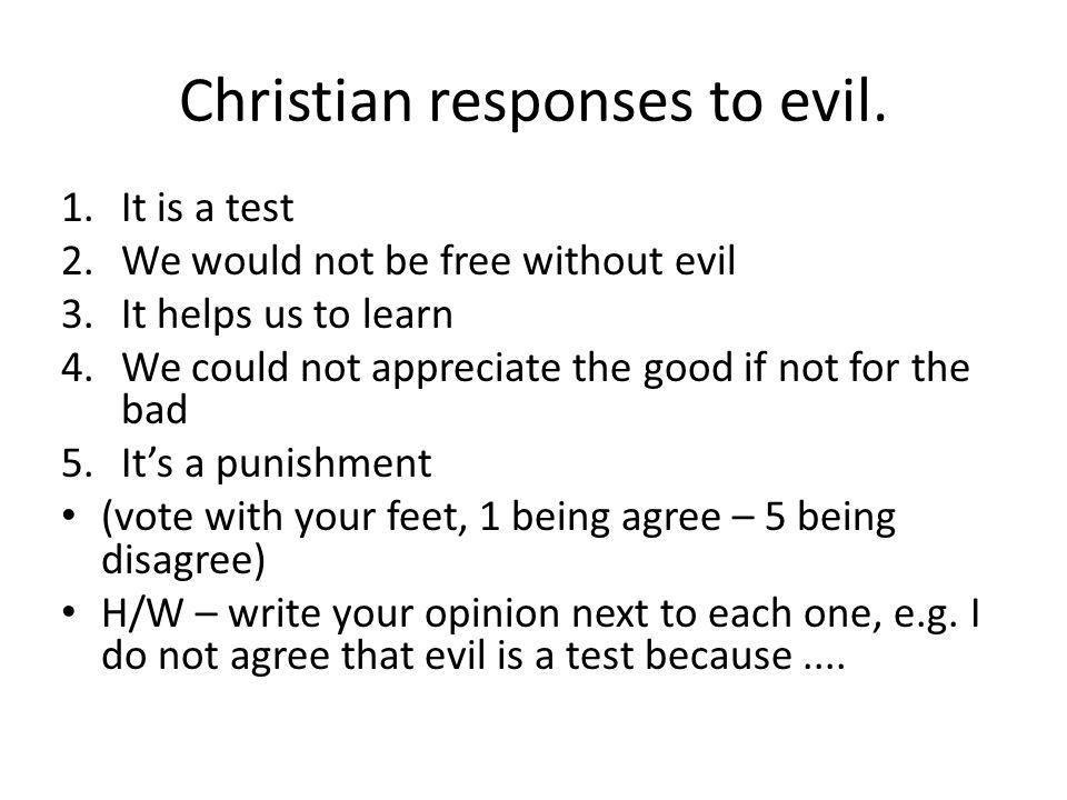 Christian responses to evil.