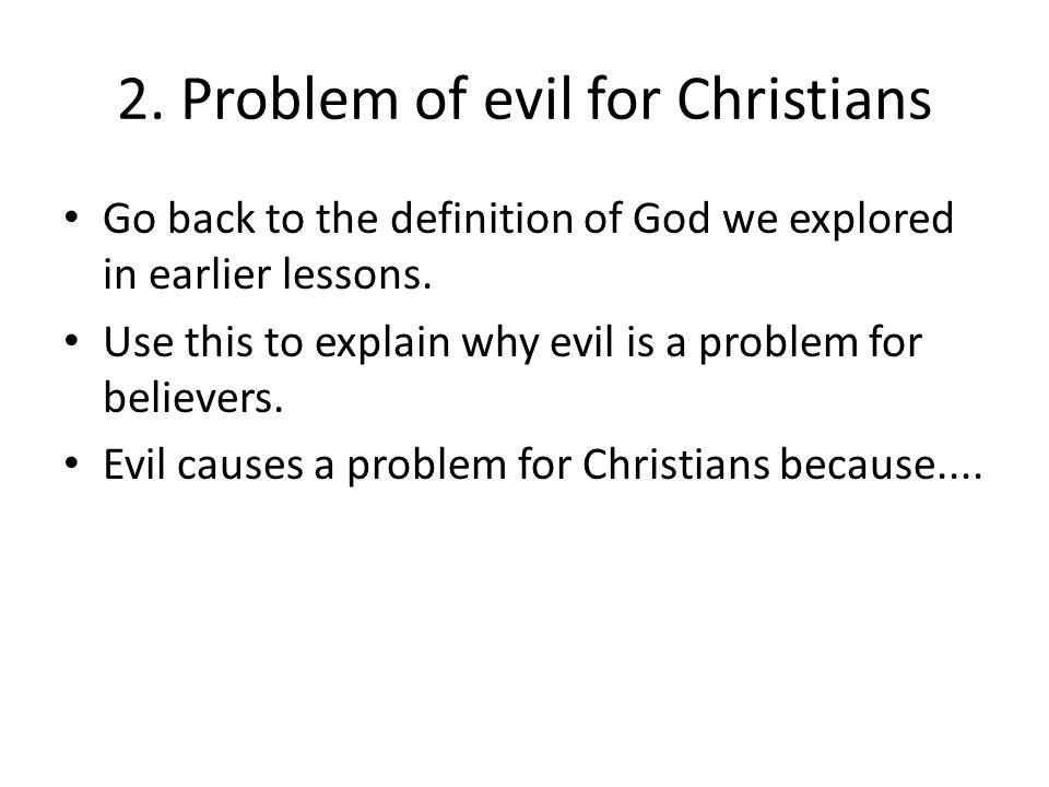 2. Problem of evil for Christians