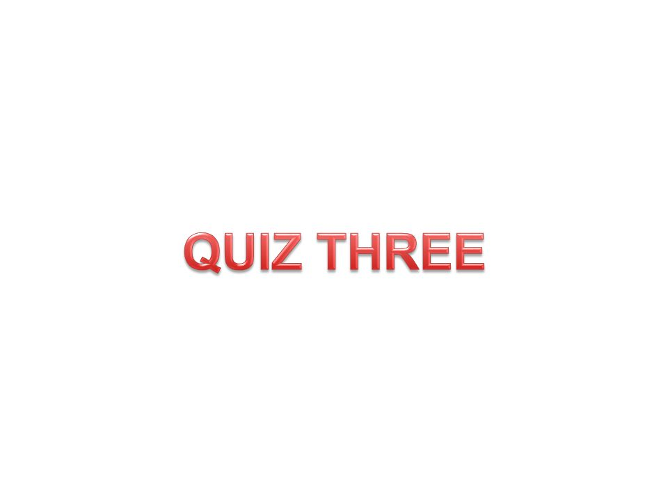 QUIZ THREE