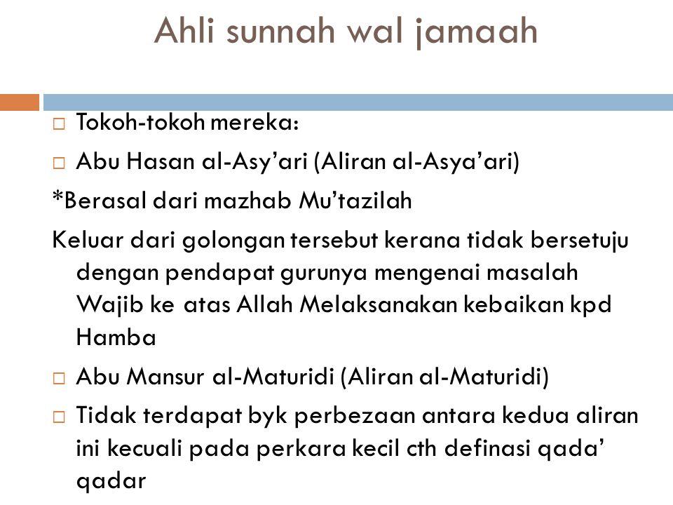 Ahli sunnah wal jamaah Tokoh-tokoh mereka:
