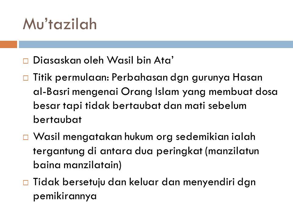 Mu'tazilah Diasaskan oleh Wasil bin Ata'