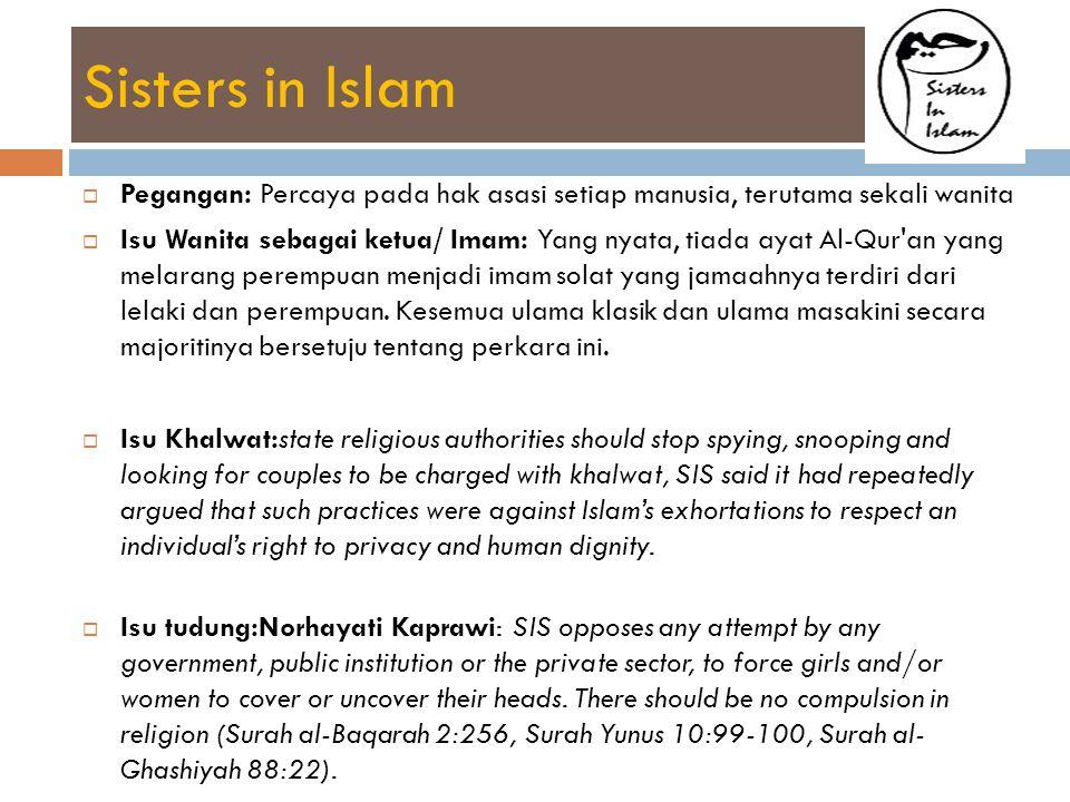 Sisters in Islam Pegangan: Percaya pada hak asasi setiap manusia, terutama sekali wanita.