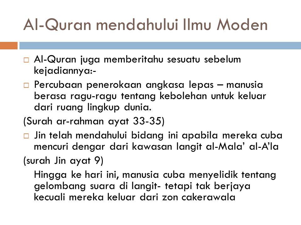 Al-Quran mendahului Ilmu Moden