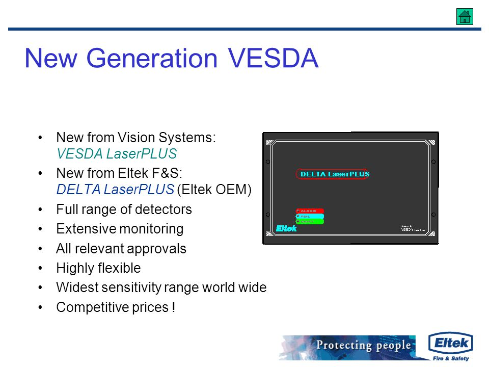 New Generation VESDA New from Vision Systems: VESDA LaserPLUS