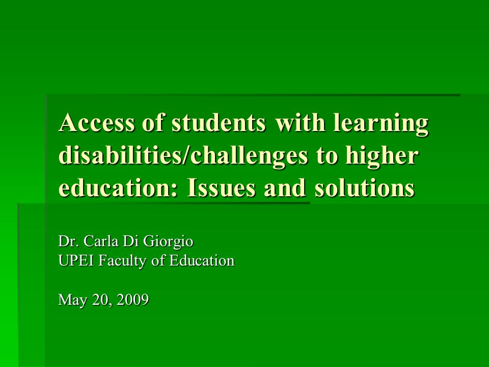 Dr. Carla Di Giorgio UPEI Faculty of Education May 20, 2009