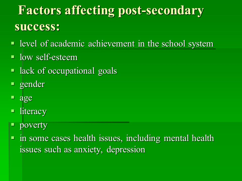 Factors affecting post-secondary success: