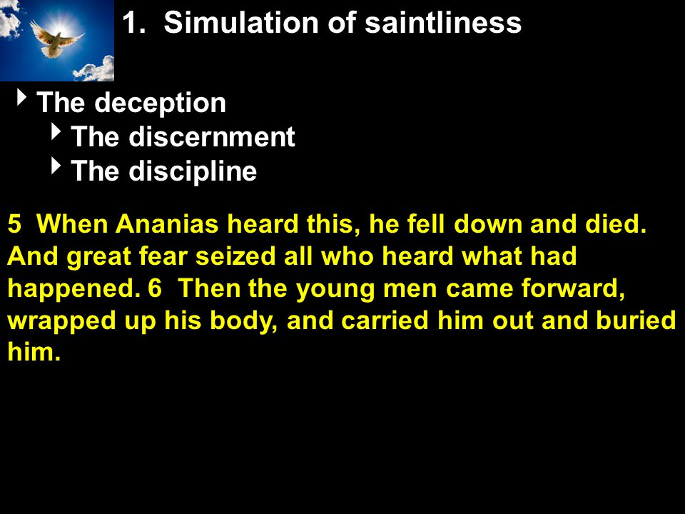 1. Simulation of saintliness
