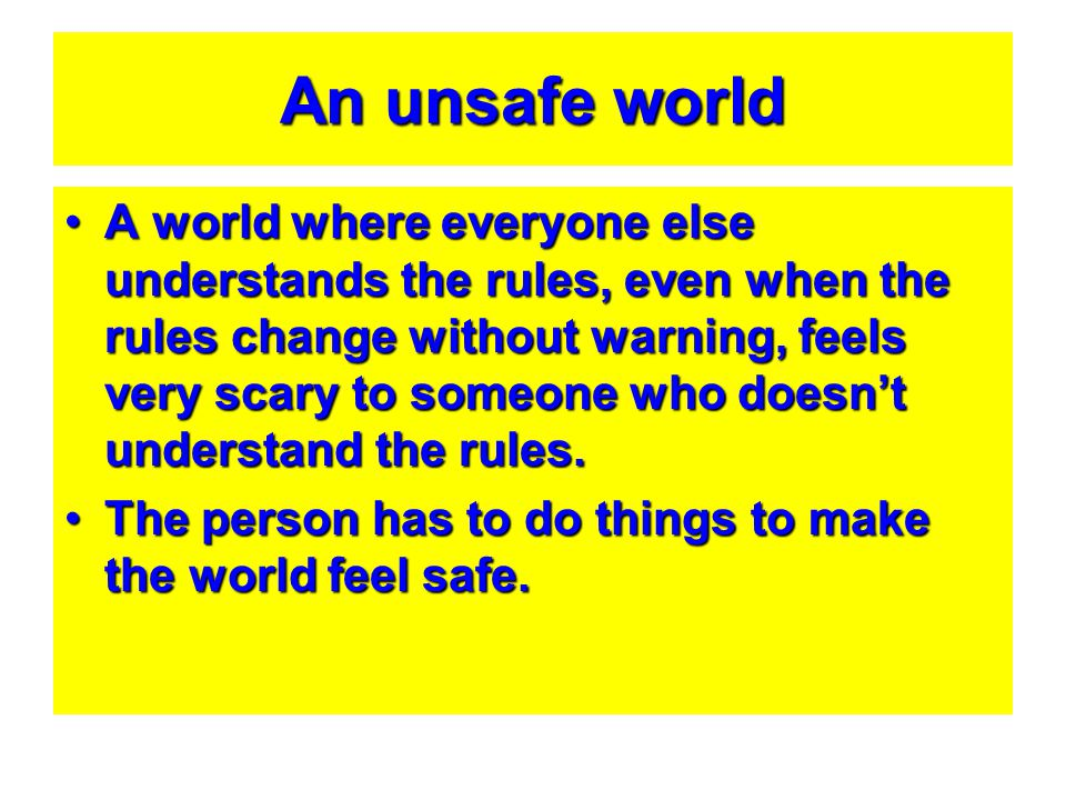 An unsafe world