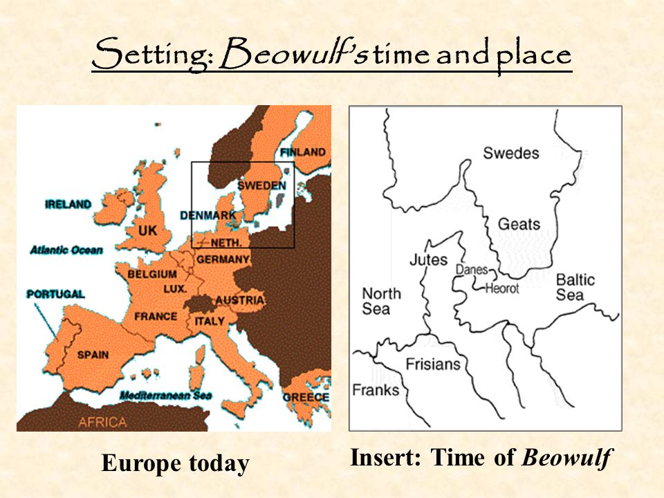 Setting: Beowulf's time and place