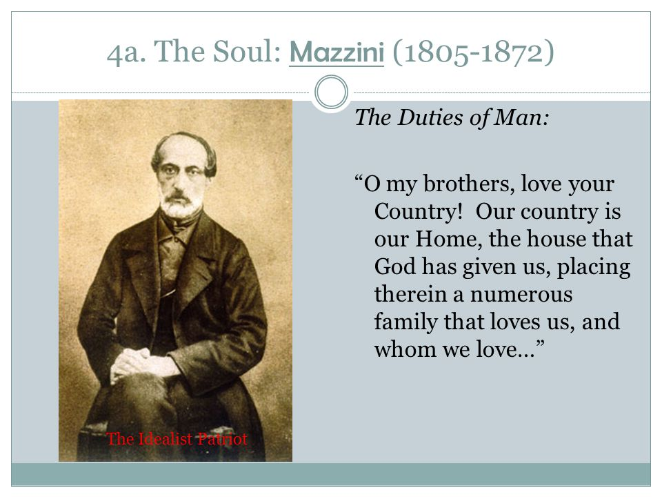 4a. The Soul: Mazzini (1805-1872)
