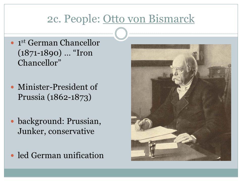 2c. People: Otto von Bismarck