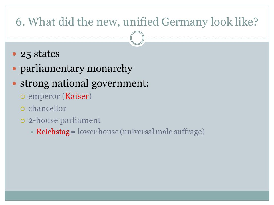 6. What did the new, unified Germany look like
