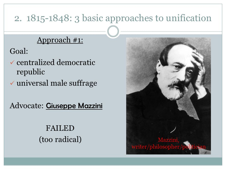 2. 1815-1848: 3 basic approaches to unification