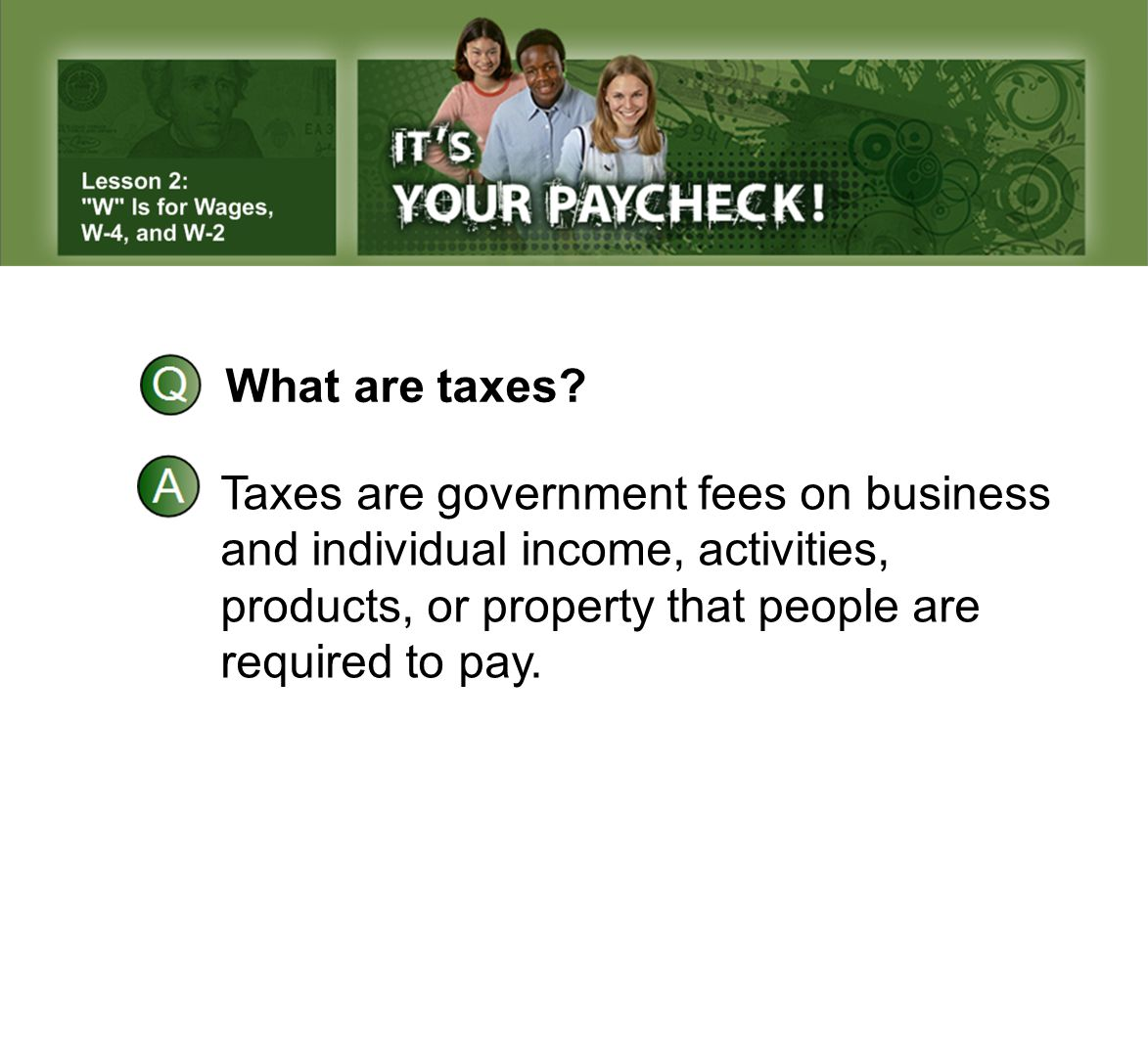 What are taxes. Taxes are government fees on business.