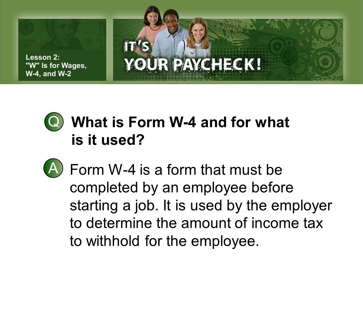 What is Form W-4 and for what is it used