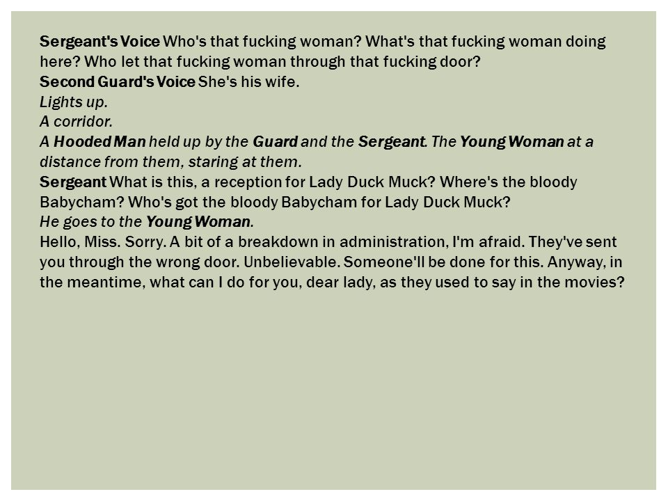 Sergeant s Voice Who s that fucking woman