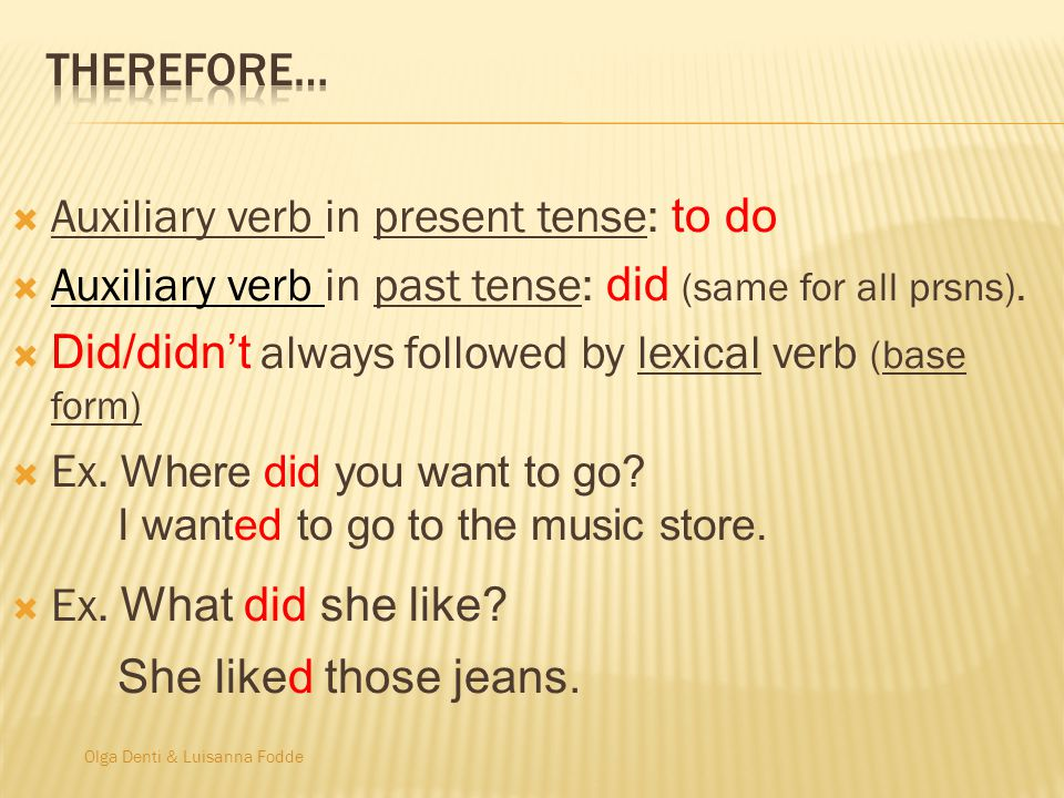 Auxiliary verb in present tense: to do