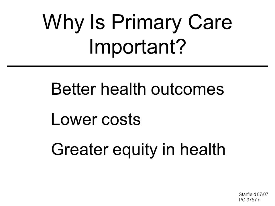 Why Is Primary Care Important