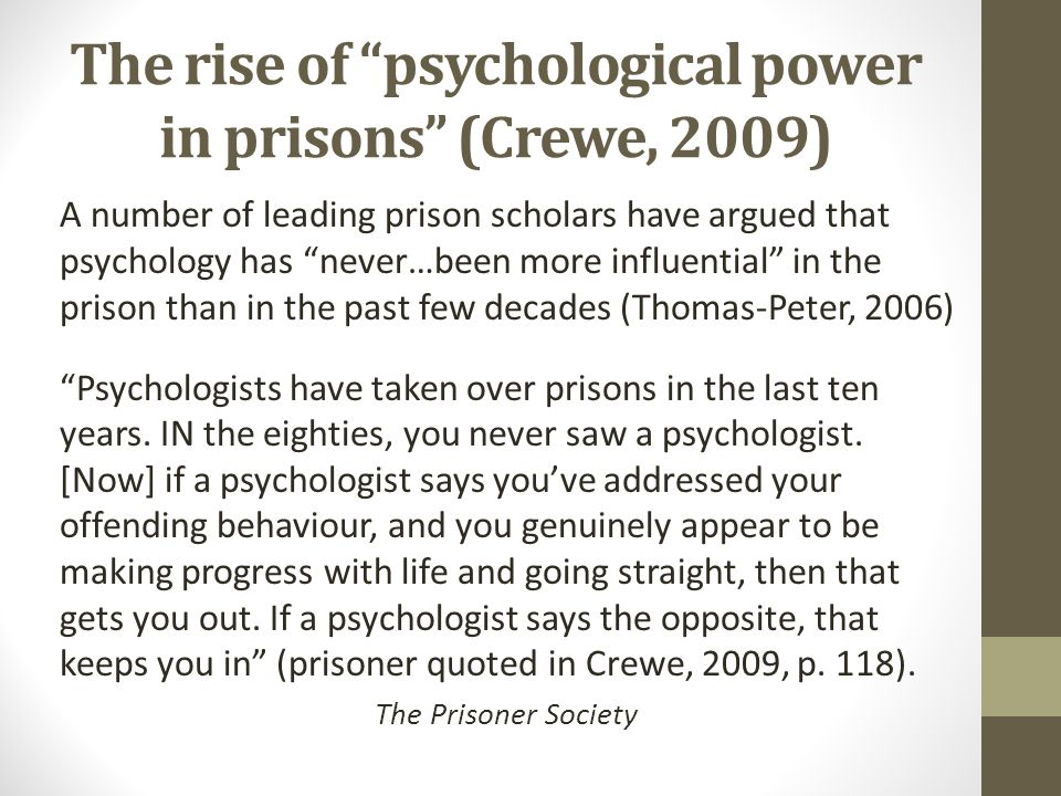 The rise of psychological power in prisons (Crewe, 2009)