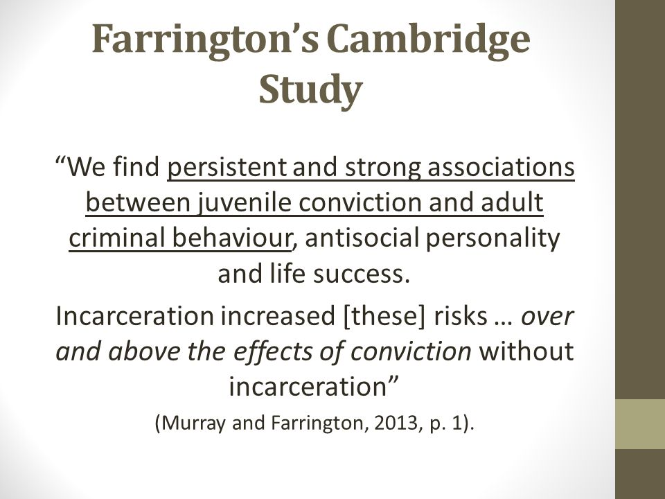 Farrington's Cambridge Study