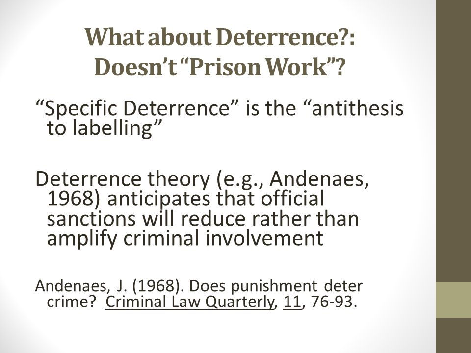 What about Deterrence : Doesn't Prison Work
