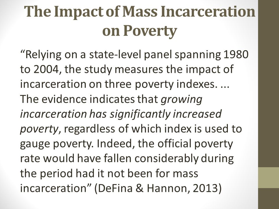 The Impact of Mass Incarceration on Poverty