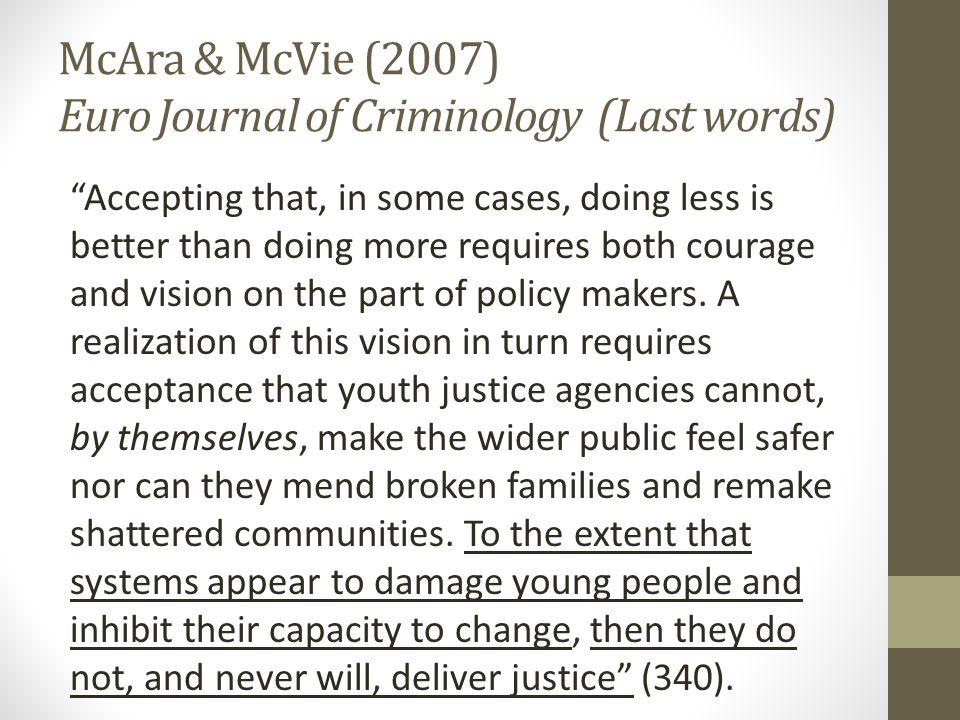McAra & McVie (2007) Euro Journal of Criminology (Last words)