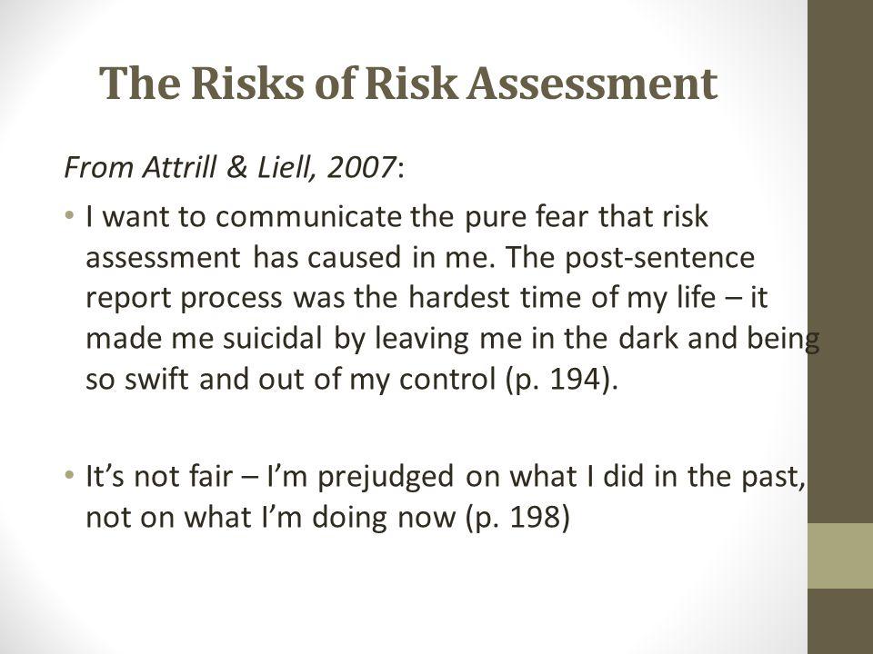 The Risks of Risk Assessment
