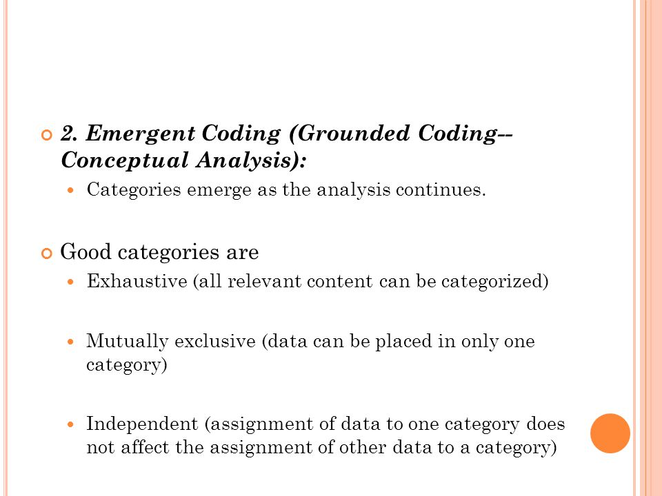 2. Emergent Coding (Grounded Coding-- Conceptual Analysis):